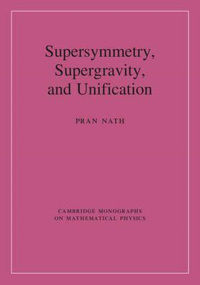 Supersymmetry, Supergravity, and Unification (BOK)