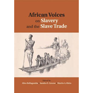 African Voices on Slavery and the Slave Trade: Volume 2, Ess (BOK)