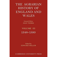 The Agrarian History of England and Wales: Volume 3, 1348-15 (BOK)