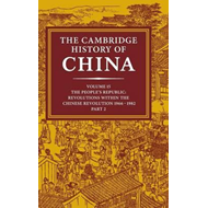 Cambridge History of China: Volume 15, the People's Republic (BOK)