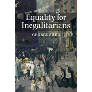 Equality for Inegalitarians (BOK)