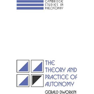 Theory and Practice of Autonomy (BOK)
