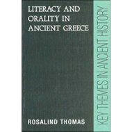 Literacy and Orality in Ancient Greece (BOK)