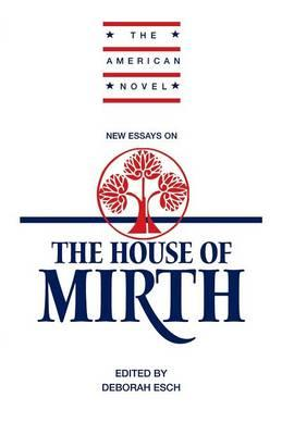 essays on the house of mirth Immediately download the the house of mirth summary, chapter-by-chapter analysis, book notes, essays, quotes, character descriptions, lesson plans, and more.
