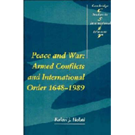 Peace and War: Armed Conflicts and International Order, 1648-1989 (BOK)
