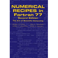 Numerical Recipes in FORTRAN 77: Volume 1 of Fortran Numerical Recipes: The Art of Scientific Comput (BOK)
