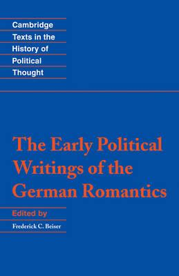 Early Political Writings of the German Romantics (BOK)