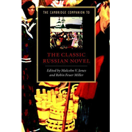 Cambridge Companion to the Classic Russian Novel (BOK)