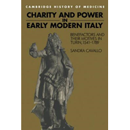 Charity and Power in Early Modern Italy (BOK)