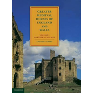 Greater Medieval Houses of England and Wales, 1300-1500: Vol (BOK)