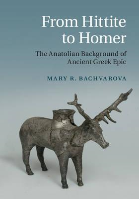 From Hittite to Homer (BOK)