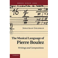 Musical Language of Pierre Boulez (BOK)