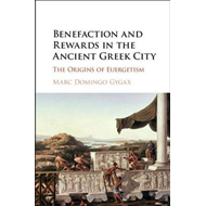 Benefaction and Rewards in the Ancient Greek City (BOK)