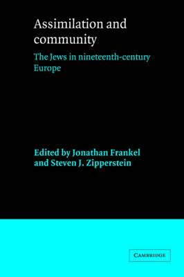 Assimilation and Community: The Jews in Nineteenth-Century Europe (BOK)