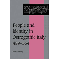 People and Identity in Ostrogothic Italy, 489-554 (BOK)