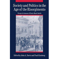 Society and Politics in the Age of the Risorgimento (BOK)