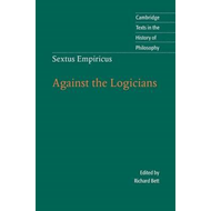 Sextus Empiricus: Against the Logicians (BOK)