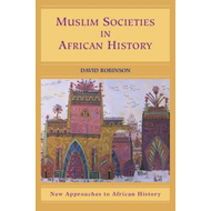 Muslim Societies in African History (BOK)