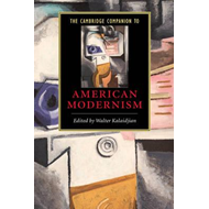 Cambridge Companion to American Modernism (BOK)