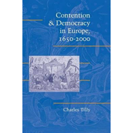 Contention and Democracy in Europe, 1650-2000 (BOK)