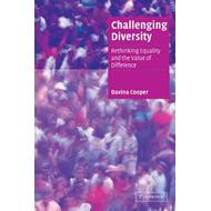 Challenging Diversity: Rethinking Equality and the Value of Difference (BOK)