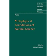 Kant: Metaphysical Foundations of Natural Science (BOK)