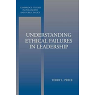 Understanding Ethical Failures in Leadership (BOK)