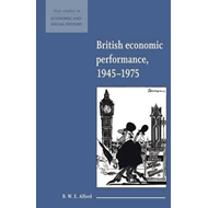 British Economic Performance 1945-1975 (BOK)