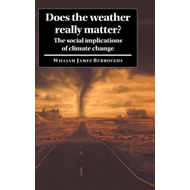 Does the Weather Really Matter? (BOK)
