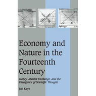Economy and Nature in the Fourteenth Century (BOK)