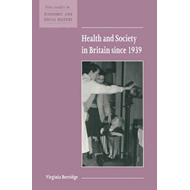 Health and Society in Britain since 1939 (BOK)