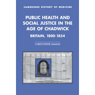 Public Health and Social Justice in the Age of Chadwick (BOK)