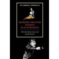 Cambridge Companion to Modern British Women Playwrights (BOK)