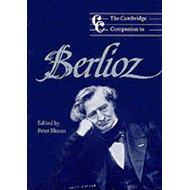 Cambridge Companion to Berlioz (BOK)