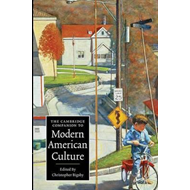 Cambridge Companion to Modern American Culture (BOK)