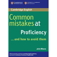 Common Mistakes at Proficiency...and How to Avoid Them (BOK)