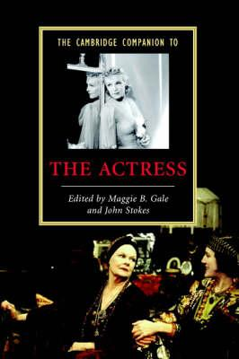 Cambridge Companion to the Actress (BOK)