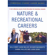Cambridge Student Career Guides Nature and Recreational Careers (BOK)