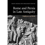 Rome and Persia in Late Antiquity (BOK)