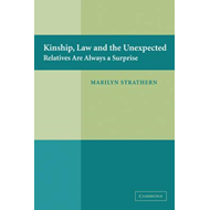Kinship, Law and the Unexpected (BOK)