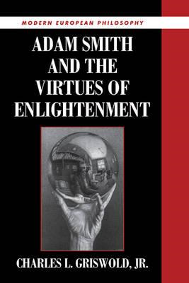 Adam Smith and the Virtues of Enlightenment (BOK)
