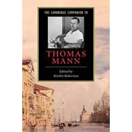 Cambridge Companion to Thomas Mann (BOK)