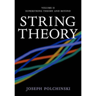 String Theory: Volume 2, Superstring Theory and Beyond (BOK)