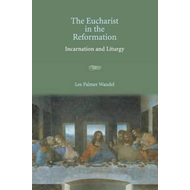 Eucharist in the Reformation (BOK)