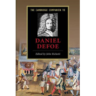 Cambridge Companion to Daniel Defoe (BOK)