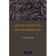 Atrocity, Punishment, and International Law (BOK)