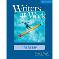 Writers at Work: The Essay Student's Book (BOK)
