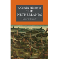 Concise History of the Netherlands (BOK)