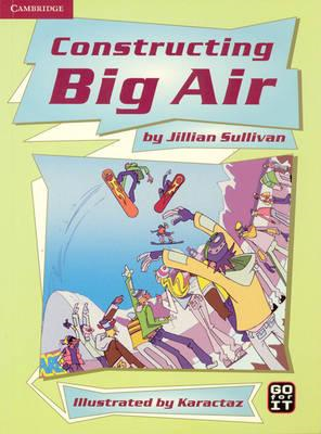 Constructing Big Air Guided Reading Multipack (BOK)