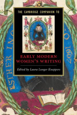 Cambridge Companion to Early Modern Women's Writing (BOK)